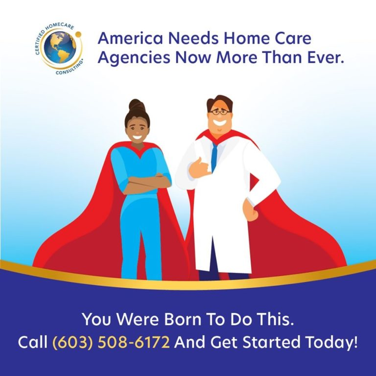 Start a Home Care Business with Certified Homecare Consulting